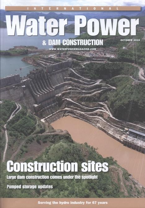 International Water Power & Dam Construction, Vol. 68, nº 10 (2016)   Ingeniería Civil   Scoop.it