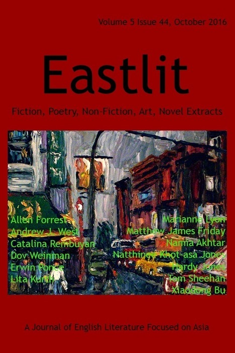 Eastlit October 2016: Asian Literature. Poetry. Fiction, Art. | English Literature and Art in East & South East Asia | Scoop.it