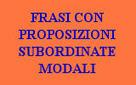 FRASI ESERCIZI - PROPOSIZIONI SUBORDINATE MODALI - IL ... | Italiano L2 | Scoop.it