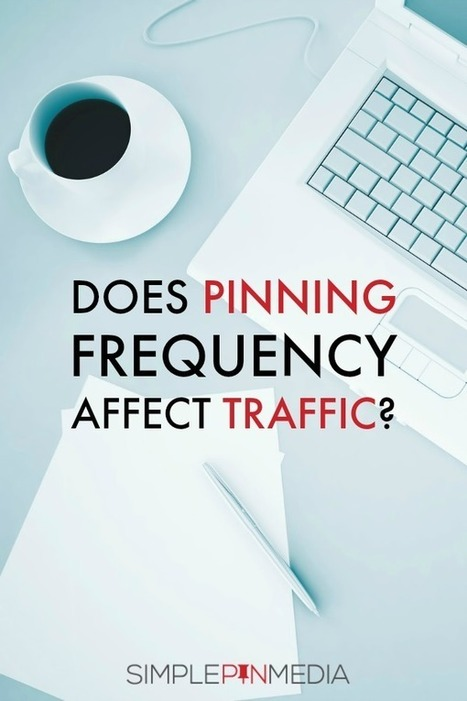 Does Pinning Frequency Affect Your Site Traffic? | Pinterest tips & more | Scoop.it
