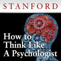 How To Think Like a Psychologist: A Free Online Course from Stanford   EMDR   Scoop.it
