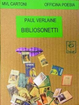 monteverdelegge: In uscita i Bibliosonetti di Paul Verlaine su MVL Cartoni (per la prima volta in Italia) | Il mondo della letteratura | Scoop.it
