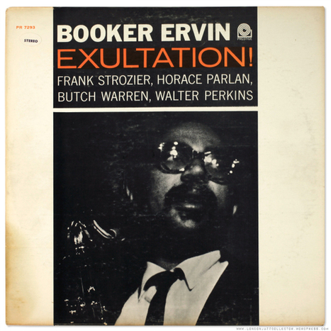 Booker Ervin: Exultation! (1963) Prestige | Jazz Plus | Scoop.it