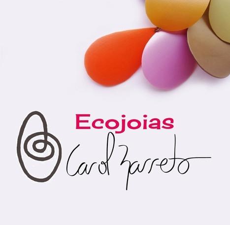 Ecojoias Carol Barreto | RL | Scoop.it