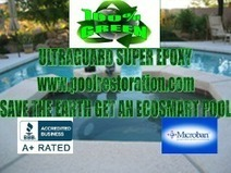 How to save money and help the Earth with Ultraguard Pool's ecosmart epoxy and build system. | PRLog | Ultraguard Pool Restoratrion | Scoop.it