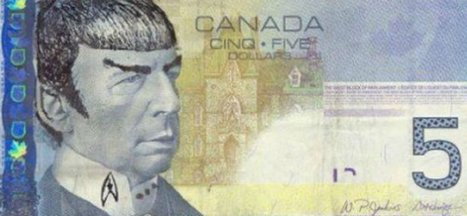 Bank of Canada urges 'Star Trek' fans to stop 'Spocking' their fivers | Vloasis humor | Scoop.it