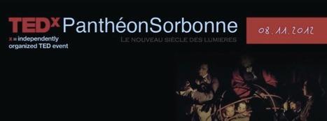 TEDx Panthéon Sorbonne, le 8 novembre @ Paris | Agenda.Frenchweb.fr | Un peu de tout... | Scoop.it
