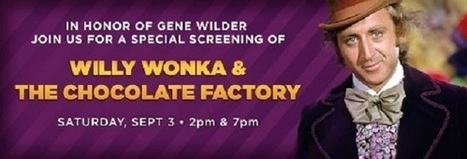 Gene Wilder's Willy Wonka & The Chocolate Factory on the big screen Saturday at Regal - A Beauty Feature | A Beauty Feature | Scoop.it
