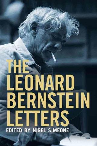 The Leonard Bernstein Letters | Muzibao | Scoop.it