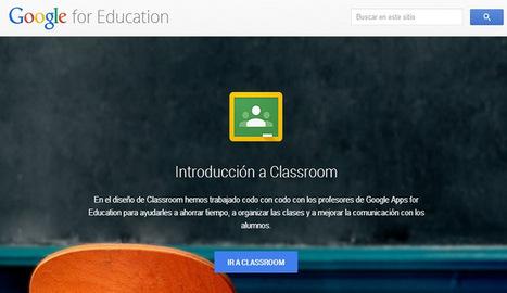 Google para la educación   Experiencias educativas en las aulas del siglo XXI   Scoop.it