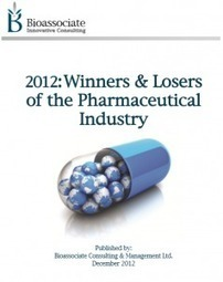 2012: The Winners and Losers of the Pharmaceutical Industry – Summary Report Bioassociate Life Science & Biotech Consulting   Bioassociate Reports   Scoop.it