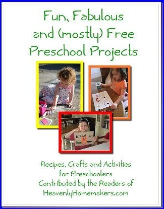 Fun, Fabulous and (mostly) Free Preschool Projects Ebook (FREE!)   Heavenly Homemakers   Homeschool Resources   Scoop.it