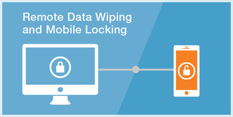Remote Data Wipe and Lock Software: Critical to Compliance - qliqSoft | HIPAA Texting | Scoop.it