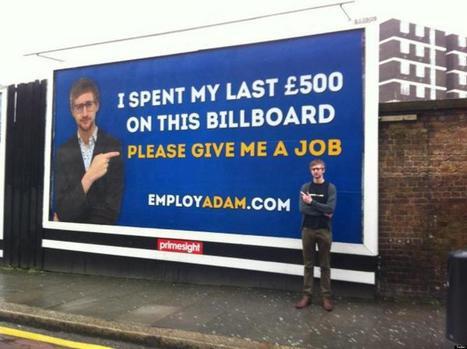 Jobseeker Spends 'Last £500' On Billboard In Desperate Attempt To Find Work   HR   Scoop.it