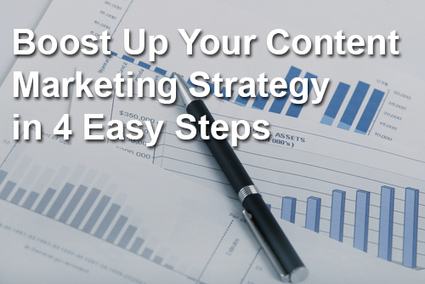 Boost Up Your Content Marketing Strategy in 4 Easy Steps - News - Bubblews | Websites Design Development and SEO, SMO topics | Scoop.it