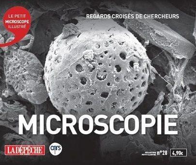 Le Petit illustré Microscopie | Actualité des laboratoires du CNRS en Midi-Pyrénées | Scoop.it