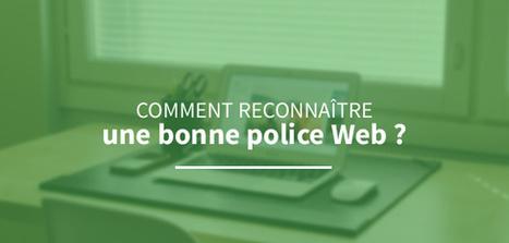 Comment choisir une bonne #police Web ?   Trucs, Conseils et Astuces   Scoop.it