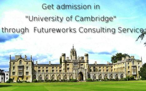 Study in Abroad with University of Cambridg   Best Admissions Consulting Firm to Study in Abroad   Scoop.it