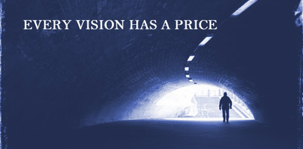 EVERY VISION HAS A PRICE | Culturational Chemistry™ | Scoop.it
