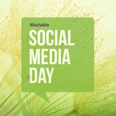 Happy Social Media Day! - Mashable | Multimedia Journalism | Scoop.it