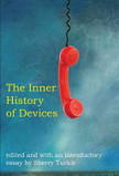 The Inner History of Devices | DOSSIER FINAL | Scoop.it