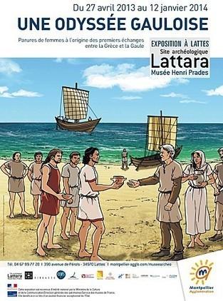 Exposition : Une Odyssée gauloise : premiers échanges entre la Grece et la Gaule- Musée de Lattara (34) du 2 avril 2013 au 12 janvier 2014 | Net-plus-ultra | Scoop.it