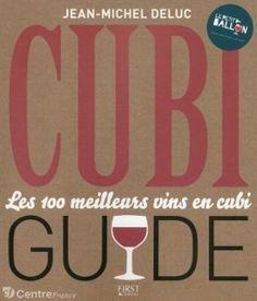 Un nouveau guide de #vins se réserve aux meilleurs cubis. | Vos Clés de la Cave | Scoop.it