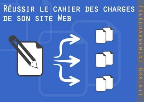 Réussir le cahier des charges de son site Web (1/3) | mora | Scoop.it