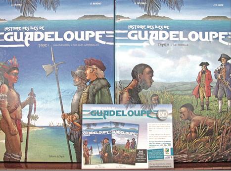 L'histoire de la Guadeloupe en bande dessinée - Culture en Guadeloupe   Quoi de neuf sur le web pour l'enseignement de l'histoire-géographie dans les Caraïbes?   Scoop.it