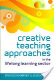 Creative Teaching Approaches In The Lifelong Learning Sector   Education   Scoop.it