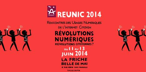 REUNIC14 - Révolutions numériques / R[é]volutions citoyennes. | Numéri'veille | Scoop.it