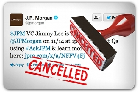 J.P. Morgan, with egg on its face, cancels Twitter Q-and-A session | PR and Social Media | Scoop.it