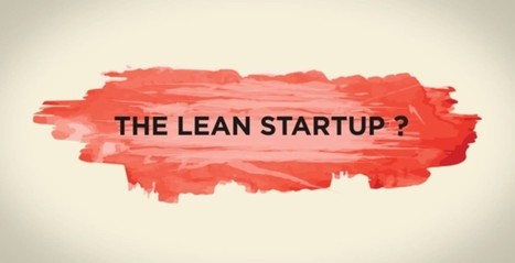Do You Know About The Lean Startup Movement? | Agile and High Performance Teams | Scoop.it