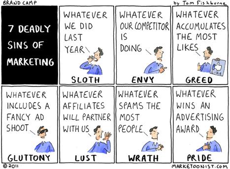 """7 deadly sins of marketing"" cartoon | Tom Fishburne: Marketoonist | MyCinema | Scoop.it"