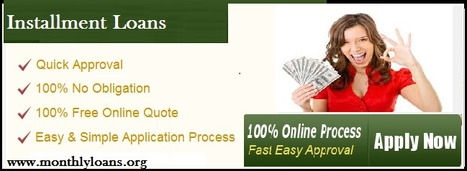 Installment Loans- Suitable Issued For Unwanted Monetary Needs | Monthly Loans - Installment Loans with Bad Credit Ok No Hassel | Scoop.it