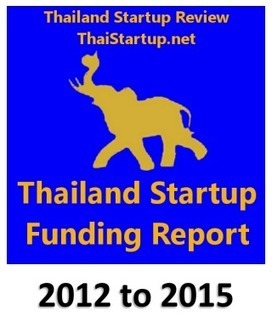 Thailand Startup Funding Report | Thailand Startup Review | Scoop.it
