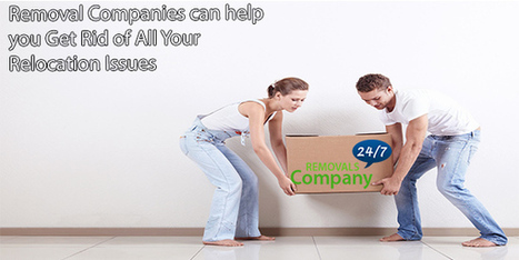 Removal Companies can help you Get Rid of All Your Relocation Issues   Removal Services   Scoop.it