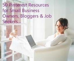 50 Pinterest Resources for Small Business Owners, Bloggers and Job Seekers | The Work at Home Woman | Inspiring Social Media | Scoop.it