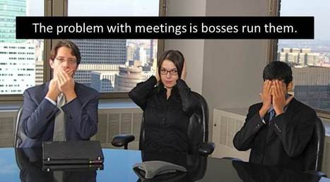 How to Solve the #1 Problem with Meetings | Leadership Freak | Balance: People & Business | Scoop.it