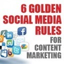 Six golden social media rules for content marketing | Understanding Social Media | Scoop.it