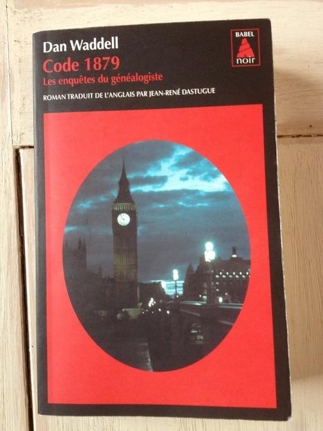 Code 1879 de Dan Waddell | Auprès de nos Racines - Généalogie | Scoop.it