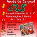 nouvel an chinois nancy 2013 « Nancy tourisme | Nouvel An Chinois 2013 à Nancy Année du Serpent le 9 février de 11h à 17h place Maginot à Nancy | Scoop.it
