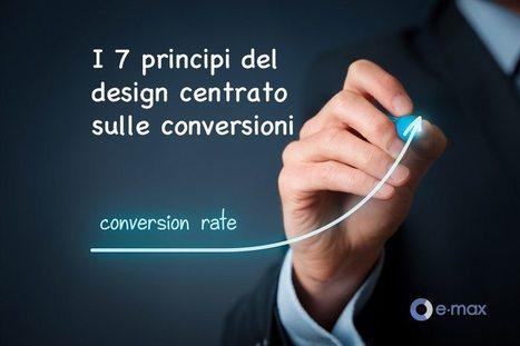 I 7 principi del design centrato sulle conversioni | Web Revolution | Scoop.it