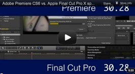 Adobe Premiere CS6 vs. Apple Final Cut Pro X speed test | VideoPro | Scoop.it