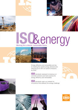 ISO standards tackle energy challenge (2013-01-22) - ISO | Energy Efficiency in Industry | Scoop.it