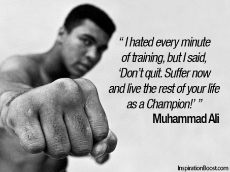 Muhammad Ali: Training | Quote for Thought | Scoop.it