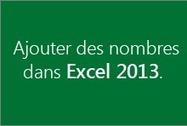 Ajouter des nombres dans Excel2013 - Excel - Office.com | Ofadis : Formez vous autrement | Scoop.it