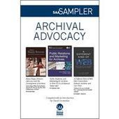 SAA Sampler: Archival Advocacy | The Information Professional | Scoop.it