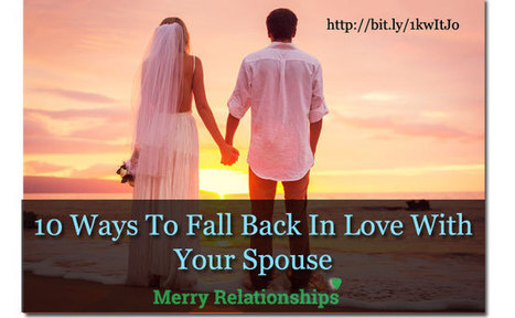 10 Ways to Fall Back In Love with Your Spouse | Life, Love, Personal Development and Family | Scoop.it