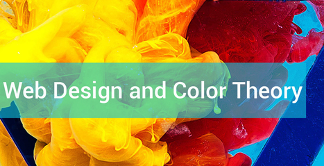 How the Choice of Color Can Influence the Success of Your Website | Web Design, Development and Digital Marketing | Scoop.it